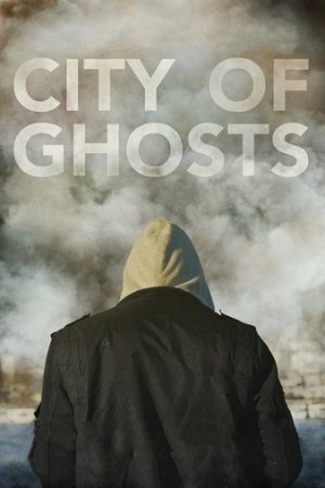 City of Ghosts DOCU 1080p BluRay REMUX AVC DTS-HD MA 5.1
