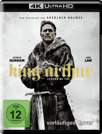 King Arthur Legend of the Sword 2017 REMUX 4K ULTRA HD 2160P