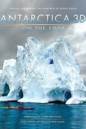 Antarctica 3D: On the Edge 4K (2014) Ultra HD 2160p REMUX